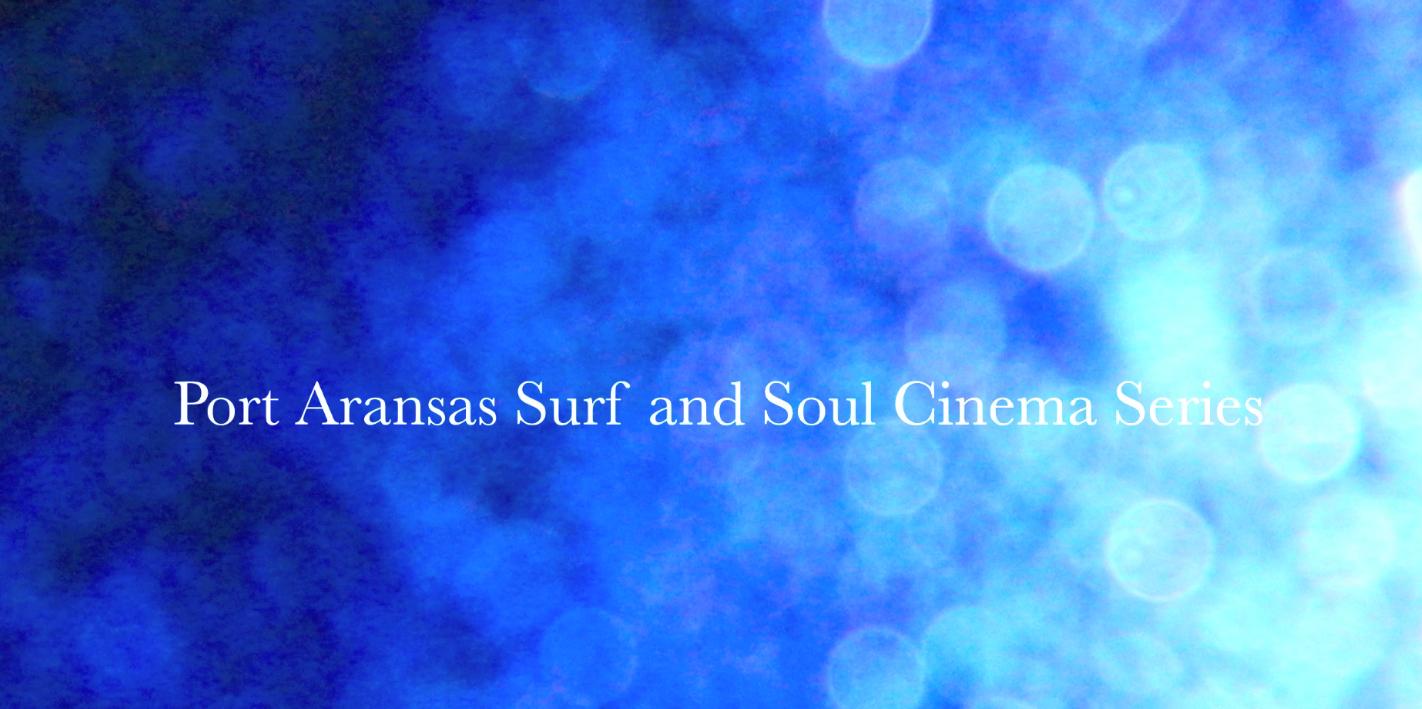 Screenshot 2021-07-14 at 17-40-32 Port A Surf and Soul Cinema Series May 2016